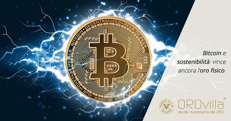 Bitcoin e sostenibilità: vince ancora l'oro fisico