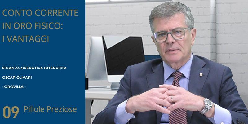 Oscar Olivari a Finanza Operativa - Parte 1: i vantaggi del conto in oro