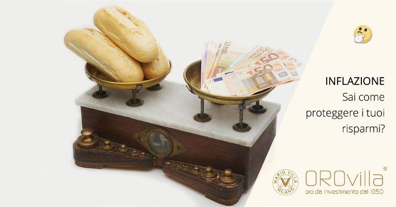 Inflazione: cos'è  e come proteggersi con l'oro fisico