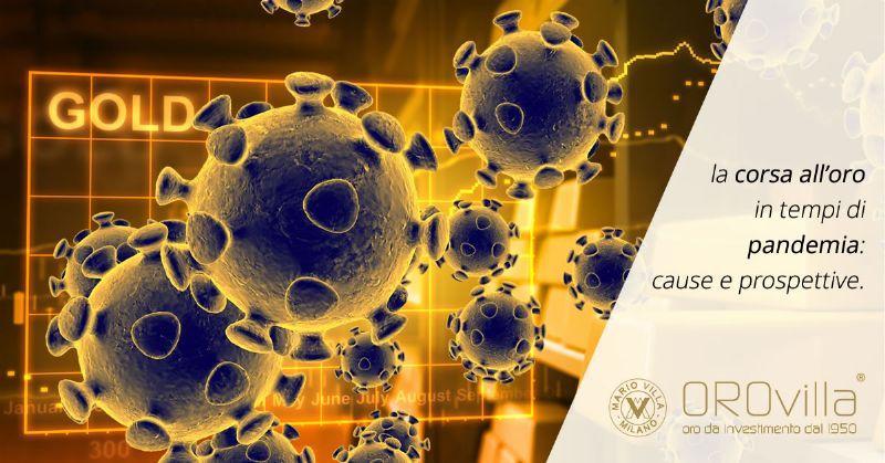 Corsa all'oro in tempi di pandemia