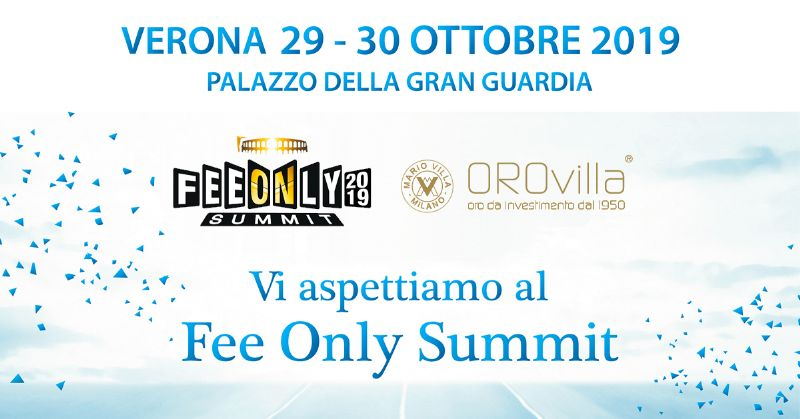 Fee Only Summit 2019, Orovilla incontra i consulenti indipendenti