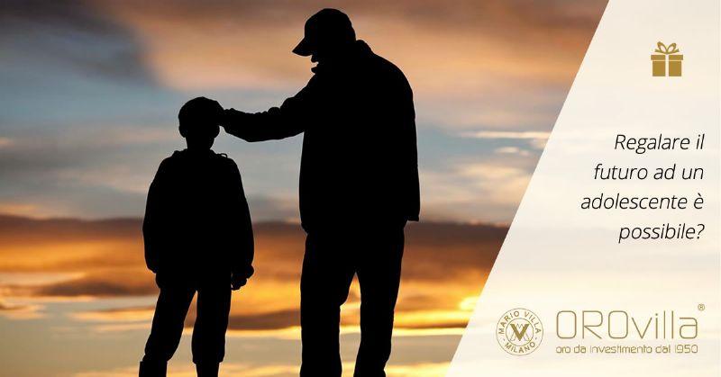 Conto in grammi d'oro: regalare il futuro ad un adolescente