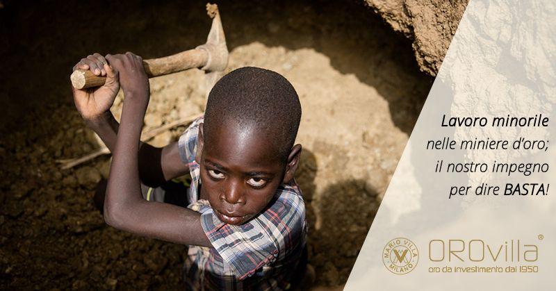 Lavoro minorile nelle miniere d'oro: l'impegno di Orovilla per un oro etico
