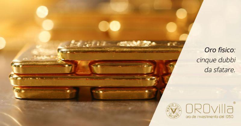 Investire in oro fisico conviene? 5 domande, 5 dubbi, tante risposte
