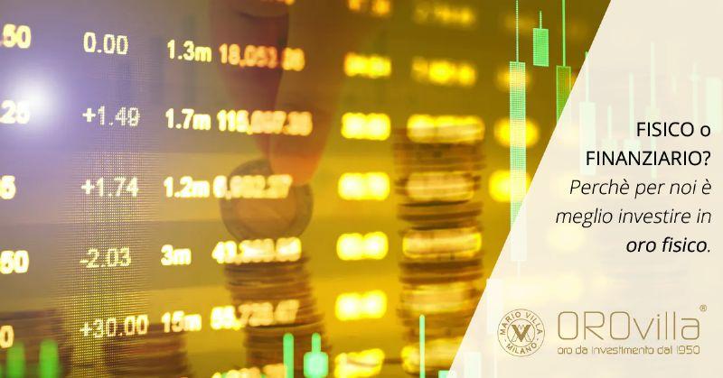 Perchè è sempre il momento di investire in oro fisico?