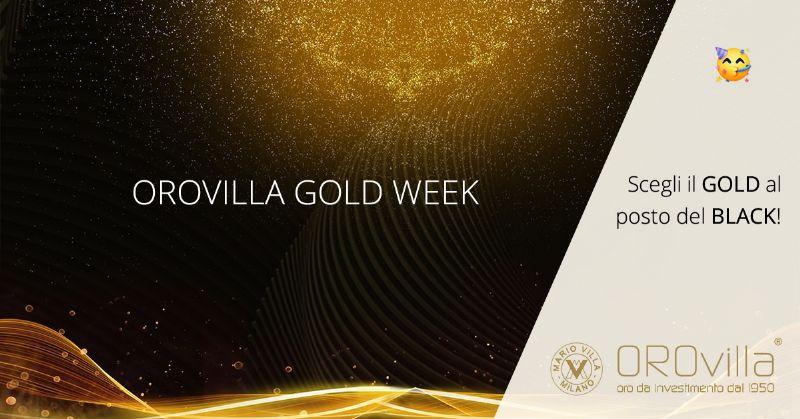 Gold Week Orovilla: prenota una sessione di consulenza online