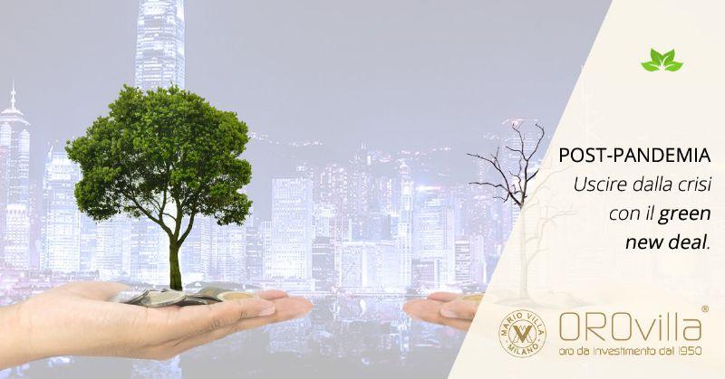 Post-pandemia: la via d'uscita saranno gli investimenti sostenibili e il green new deal
